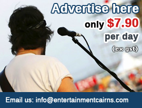 Contact us about advertising on EntertainmentCairns.com