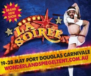 La Soirée   at Port Douglas!