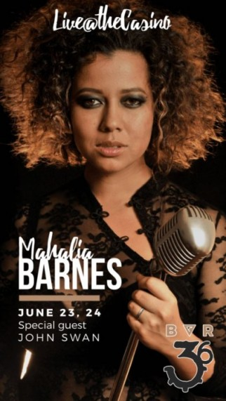 MAHALIA BARNES LIVE@THECASINO with special guest JOHNSWAN