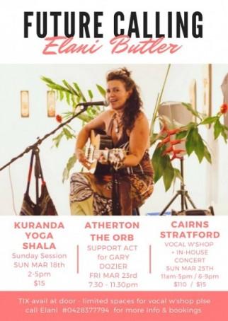 Future Calling featuring ASTRID ELIKA & ELANI BUTLER - Byron Bay artist tour Cairns, Kuranda, Atherton