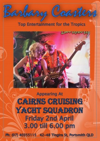 Barbary Coasters at Cairns Cruising Yacht Squadron