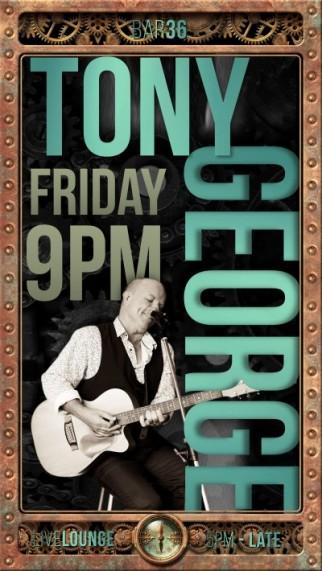TONY GEORGE LIVE@THECASINO