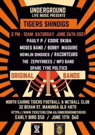 Underground Live Tigers Shindigs