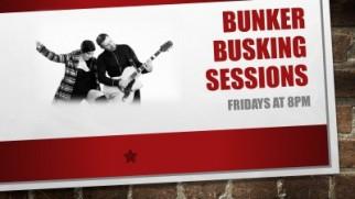 Bunker Busking Sessions