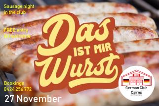 Das ist mir Wurst Abend - a carefree night in the German Club